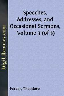 Speeches, Addresses, and Occasional Sermons, Volume 3 (of 3)