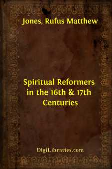Spiritual Reformers in the 16th & 17th Centuries