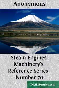 Steam Engines Machinery's Reference Series, Number 70