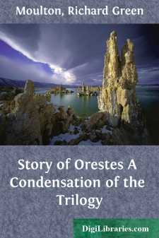 Story of Orestes A Condensation of the Trilogy
