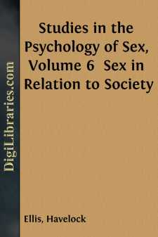 Studies in the Psychology of Sex, Volume 6  Sex in Relation to Society