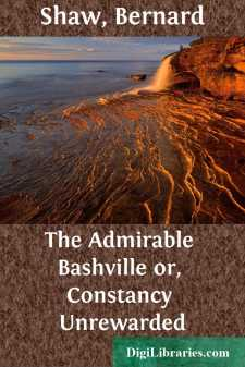The Admirable Bashville or, Constancy Unrewarded