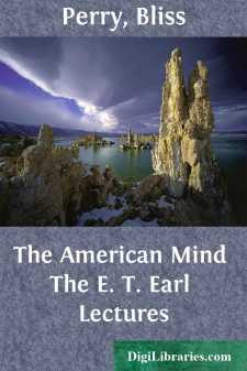 The American Mind The E. T. Earl Lectures
