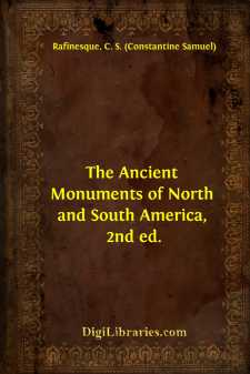 The Ancient Monuments of North and South America, 2nd ed.