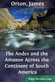 The Andes and the Amazon Across the Continent of South America