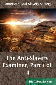 The Anti-Slavery Examiner, Part 1 of 4