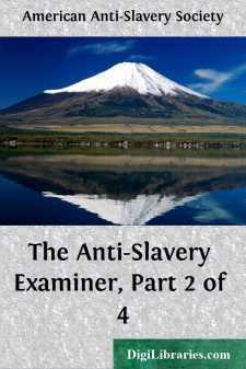 The Anti-Slavery Examiner, Part 2 of 4