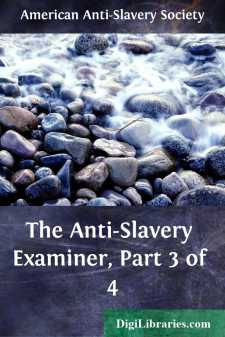The Anti-Slavery Examiner, Part 3 of 4