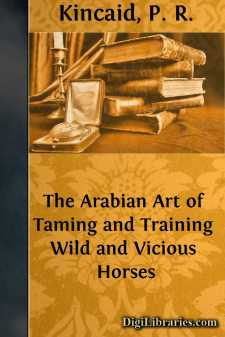 The Arabian Art of Taming and Training Wild and Vicious Horses