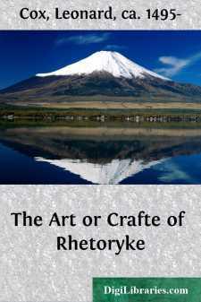 The Art or Crafte of Rhetoryke