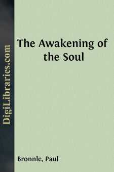 The Awakening of the Soul