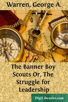 The Banner Boy Scouts Or, The Struggle for Leadership