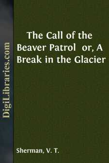 The Call of the Beaver Patrol  or, A Break in the Glacier