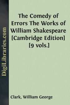 The Comedy of Errors The Works of William Shakespeare [Cambridge Edition] [9 vols.]