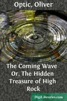 The Coming Wave  Or, The Hidden Treasure of High Rock