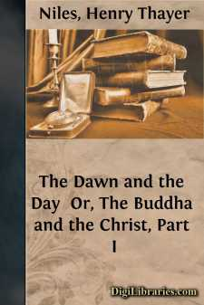 The Dawn and the Day  Or, The Buddha and the Christ, Part I