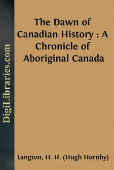The Dawn of Canadian History : A Chronicle of Aboriginal Canada