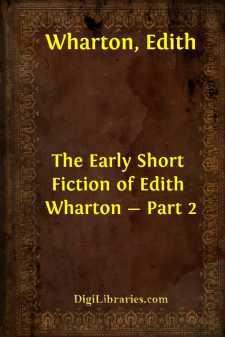 The Early Short Fiction of Edith Wharton - Part 2