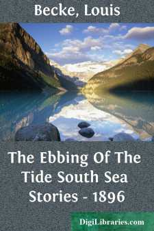 The Ebbing Of The Tide South Sea Stories - 1896