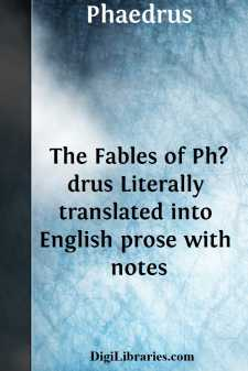 The Fables of Ph?drus Literally translated into English prose with notes