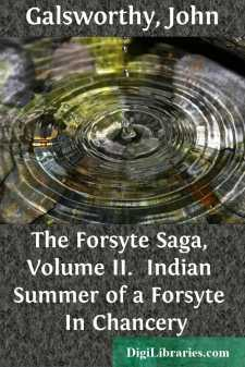 The Forsyte Saga, Volume II. 