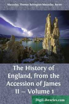 The History of England, from the Accession of James II - Volume 1