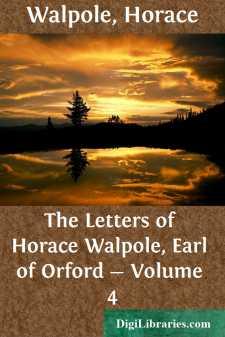 The Letters of Horace Walpole, Earl of Orford - Volume 4