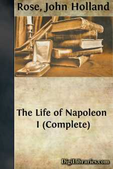 The Life of Napoleon I (Complete)