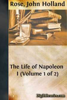 The Life of Napoleon I (Volume 1 of 2)