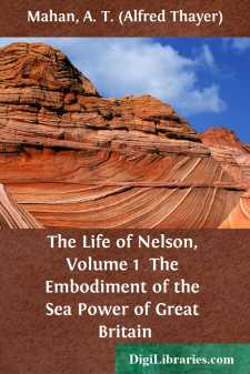 The Life of Nelson, Volume 1 