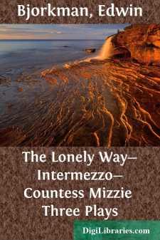 The Lonely Way-Intermezzo-Countess Mizzie Three Plays