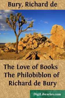 The Love of Books  The Philobiblon of Richard de Bury