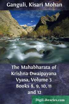 The Mahabharata of Krishna-Dwaipayana Vyasa, Volume 3 Books 8, 9, 10, 11 and 12