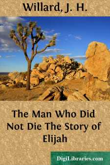 The Man Who Did Not Die The Story of Elijah