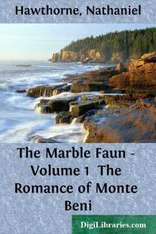 The Marble Faun - Volume 1 