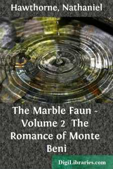 The Marble Faun - Volume 2 