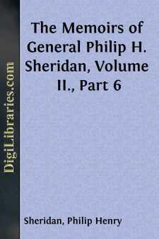 The Memoirs of General Philip H. Sheridan, Volume II., Part 6