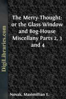 The Merry-Thought: or the Glass-Window and Bog-House Miscellany Parts 2, 3 and 4