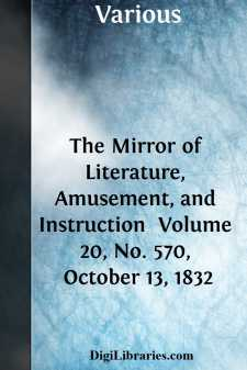 The Mirror of Literature, Amusement, and Instruction  Volume 20, No. 570, October 13, 1832