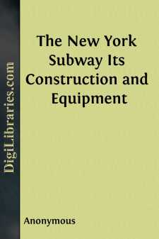 The New York Subway Its Construction and Equipment