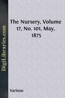 The Nursery, Volume 17, No. 101, May, 1875