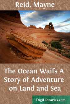 The Ocean Waifs A Story of Adventure on Land and Sea