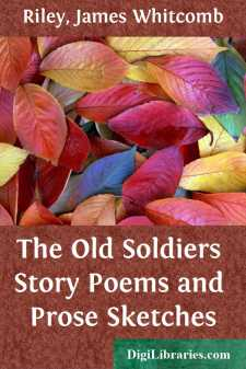 The Old Soldiers Story Poems and Prose Sketches