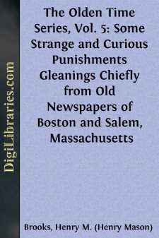 The Olden Time Series, Vol. 5: Some Strange and Curious Punishments