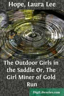 The Outdoor Girls in the Saddle Or, The Girl Miner of Gold Run