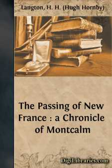 The Passing of New France : a Chronicle of Montcalm