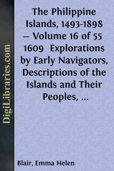 The Philippine Islands, 1493-1898 - Volume 16 of 55 