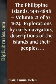 The Philippine Islands, 1493-1898 - Volume 21 of 55 