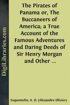 The Pirates of Panama or, The Buccaneers of America; a True Account of the Famous Adventures and Daring Deeds of Sir Henry Morgan and Other Notorious Freebooters of the Spanish Main