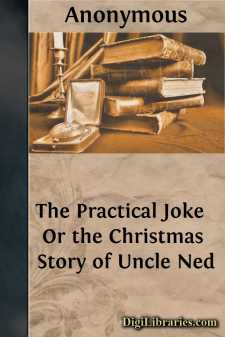 The Practical Joke  Or the Christmas Story of Uncle Ned